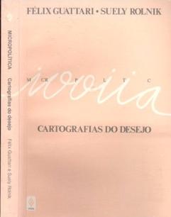 Capa - Micropolíticas Cartografias do Desejo